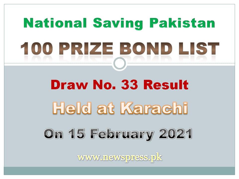 100 Prize Bond List Karachi 15 Feb 2021 Draw Result #33