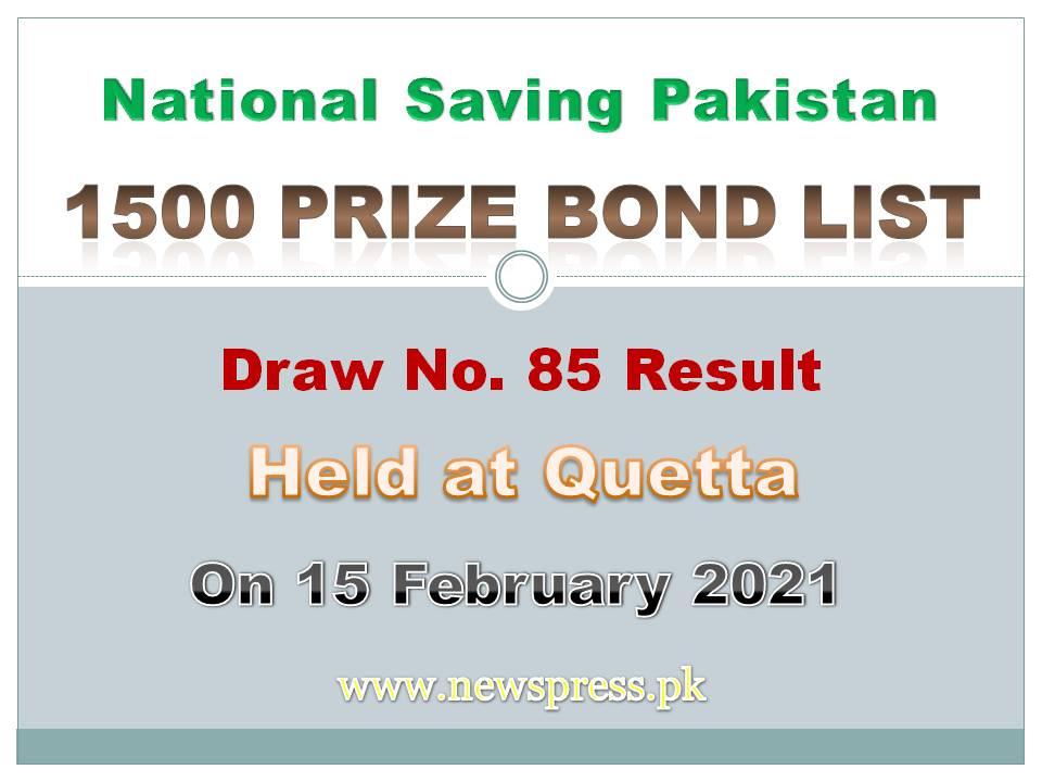 1500 Prize Bond List Quetta Draw No. 85 Result