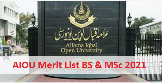 Check AIOU Merit Lists BS & MSc for Admission 2021