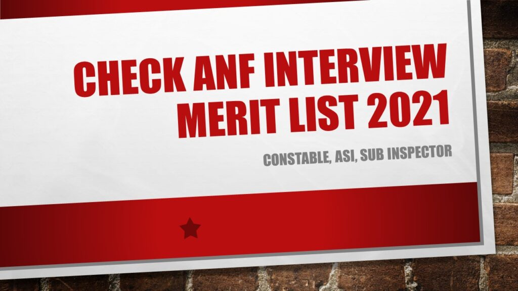 Check ANF Interview Merit List 2021 Constable, ASI, Sub Inspector