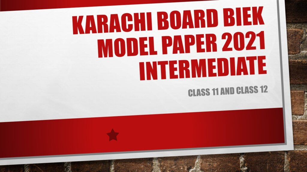 Karachi Board BIEK Model Paper 2021 Intermediate