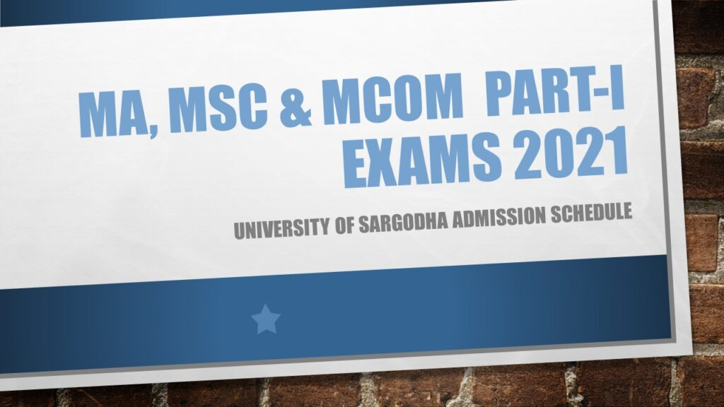 MA MSc MCom Part-I Exams 2021 Sargodha University UOS Schedule