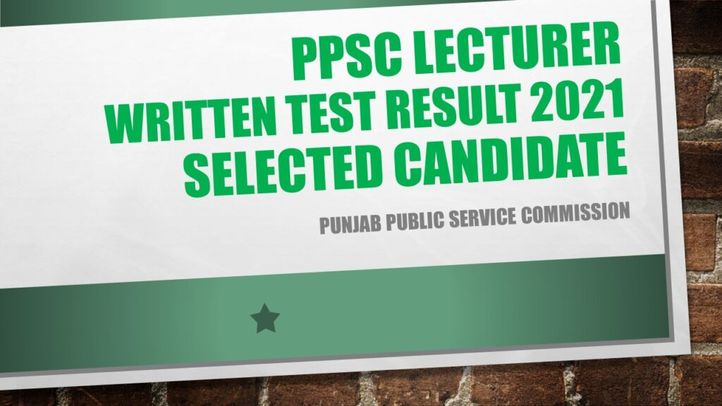 PPSC Lecturer Written Test Result 2021 Selected Candidate