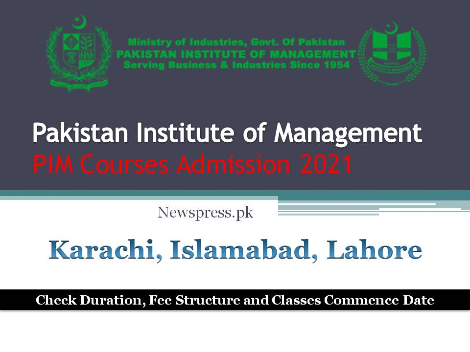 Pakistan Institute of Management PIM Courses Admission 2021