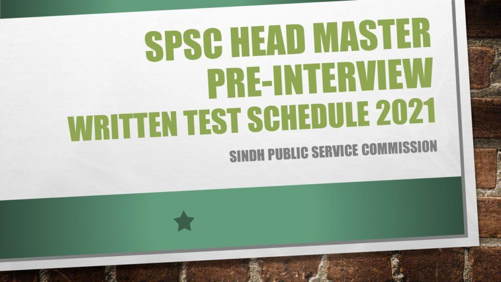 SPSC Head Master Pre-Interview Written Test Schedule 2021