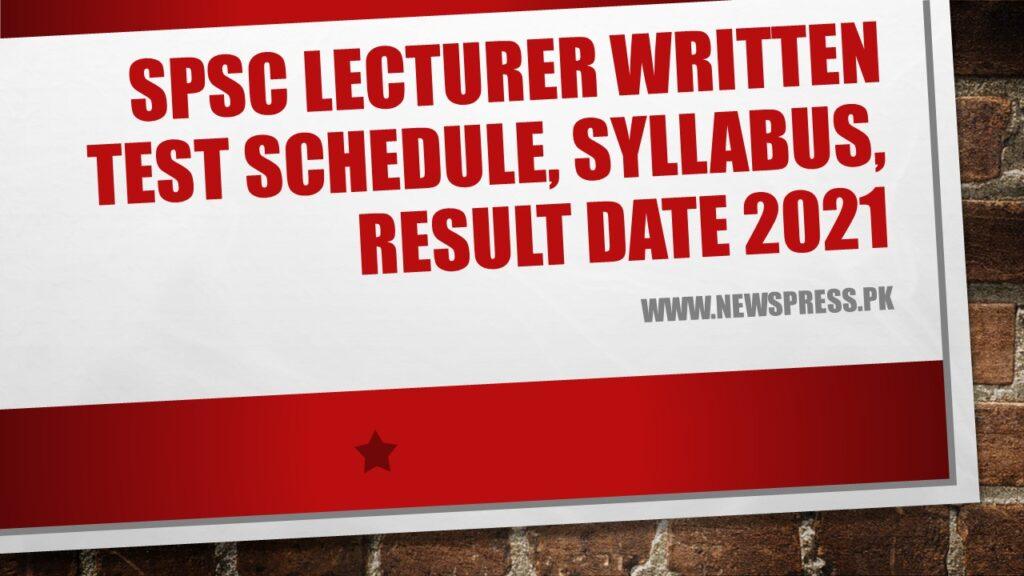 SPSC Lecturer Test Schedule, Syllabus, Slips & Result Date