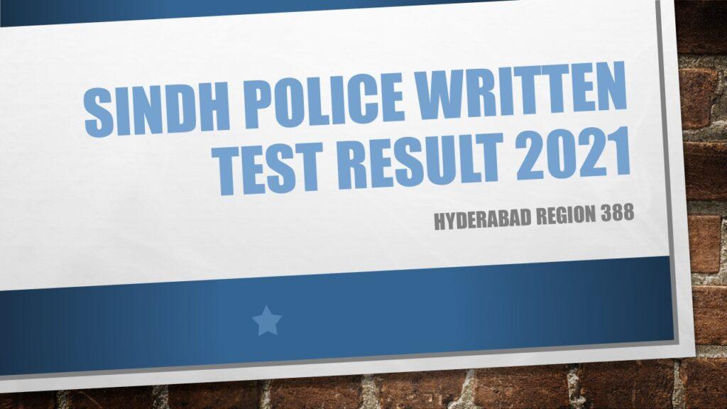 Sindh Police Written Test Result 2021 Hyderabad Region 388