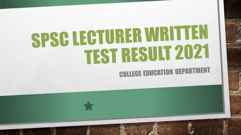 Lecturer Written Test Result 2021 SPSC College Education Department