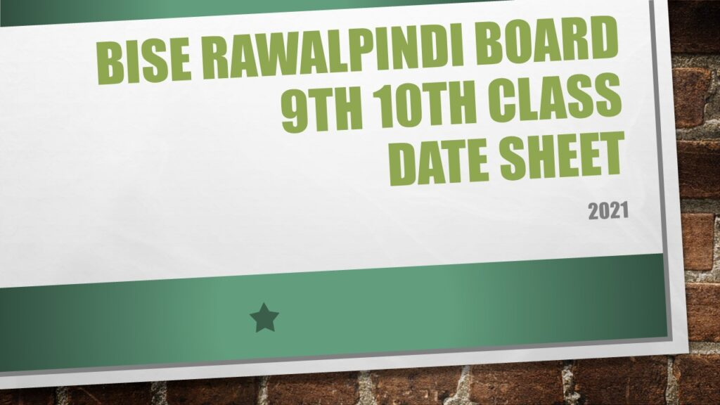BISE Rawalpindi Board 9th 10th Class Date Sheet 2021