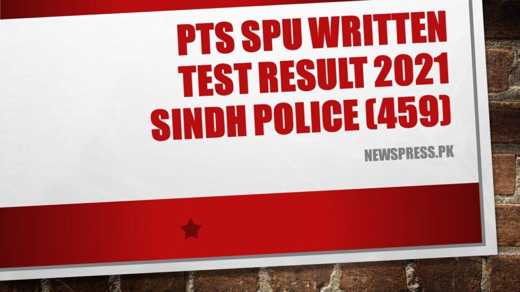 PTS SPU Written Test Result 2021 Sindh Police (459)