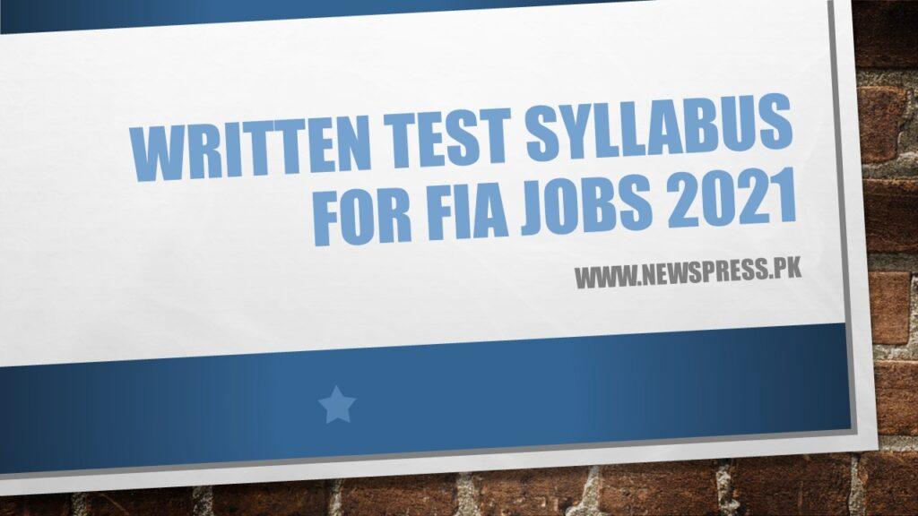 Written Test Syllabus for FIA Jobs 2021