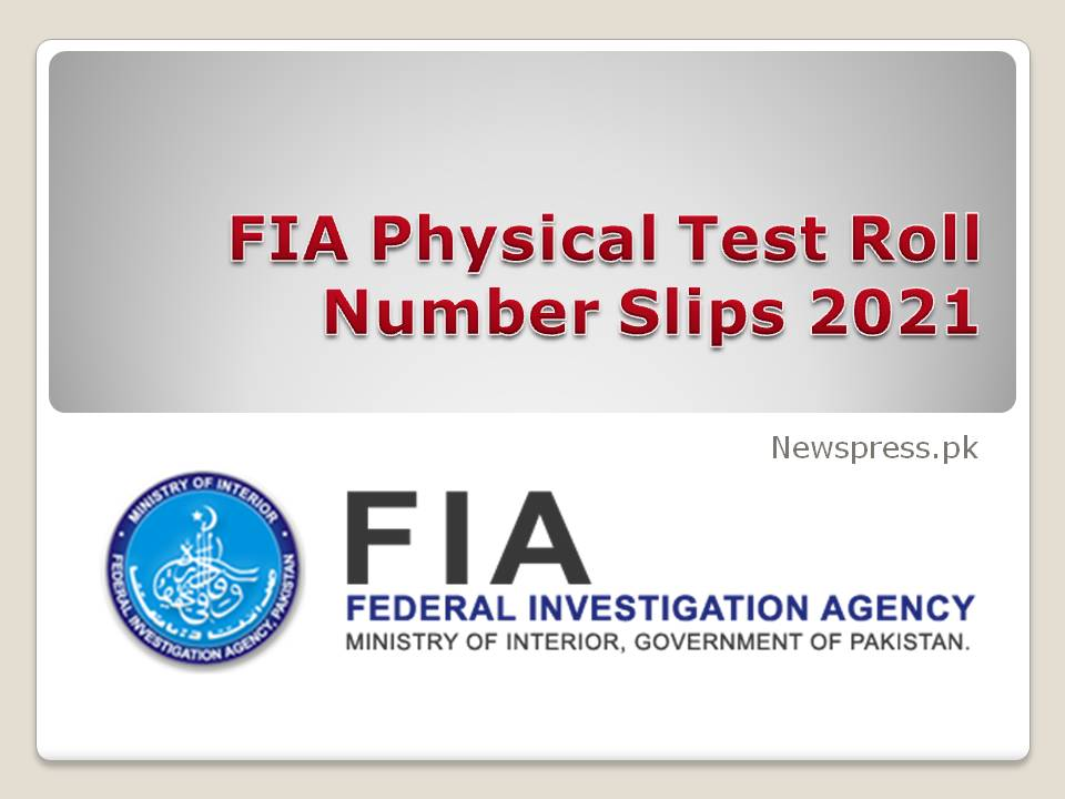 FIA Physical Test Roll Number Slips 2021