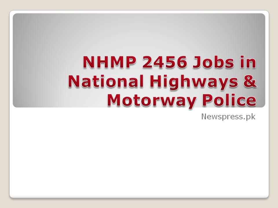 NHMP 2456 Jobs in National Highways & Motorway Police