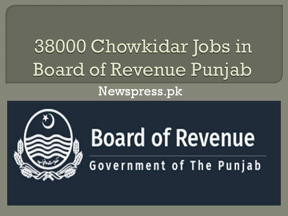 38000 Chowkidar Jobs in Board of Revenue Punjab