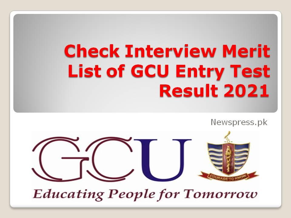 Check Interview Merit List of GCU Entry Test Result 2021