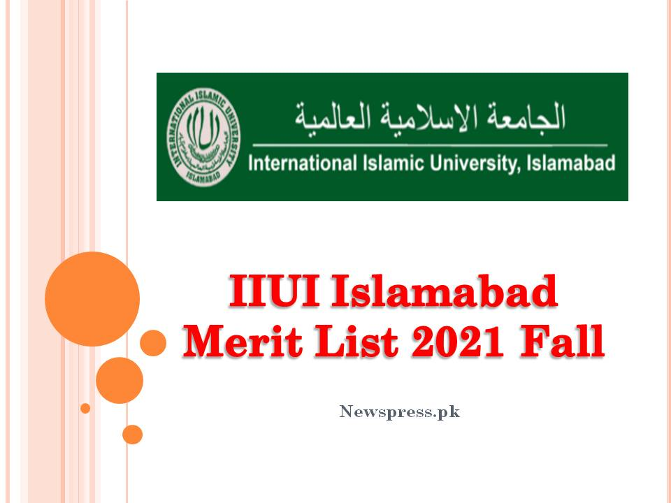 IIUI Islamabad Merit List 2021 Fall