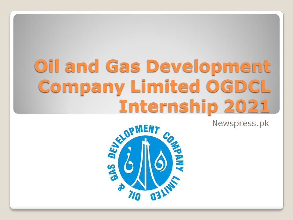 Oil and Gas Development Company Limited OGDCL Internship 2021