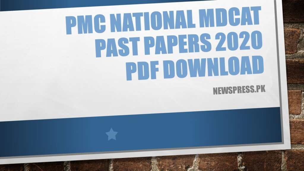 PMC National MDCAT Past Papers 2020 PDF Download