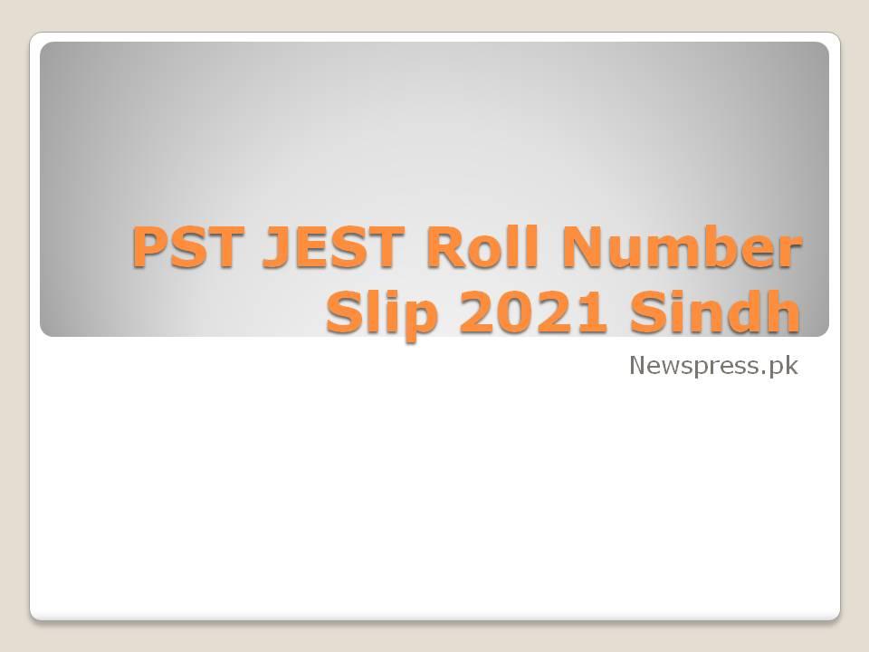 PST JEST Roll Number Slip 2021 Sindh