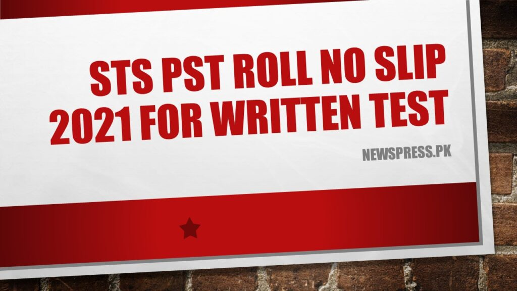 STS PST Roll No Slip 2021 for Written Test