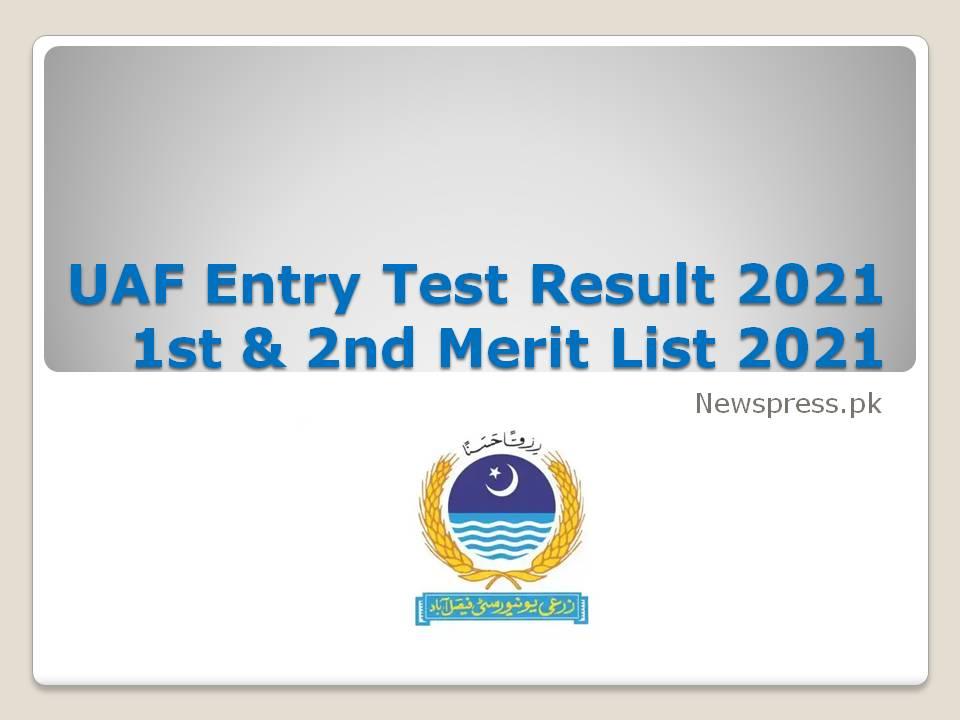 UAF Entry Test Result 2021 1st & 2nd Merit List 2021