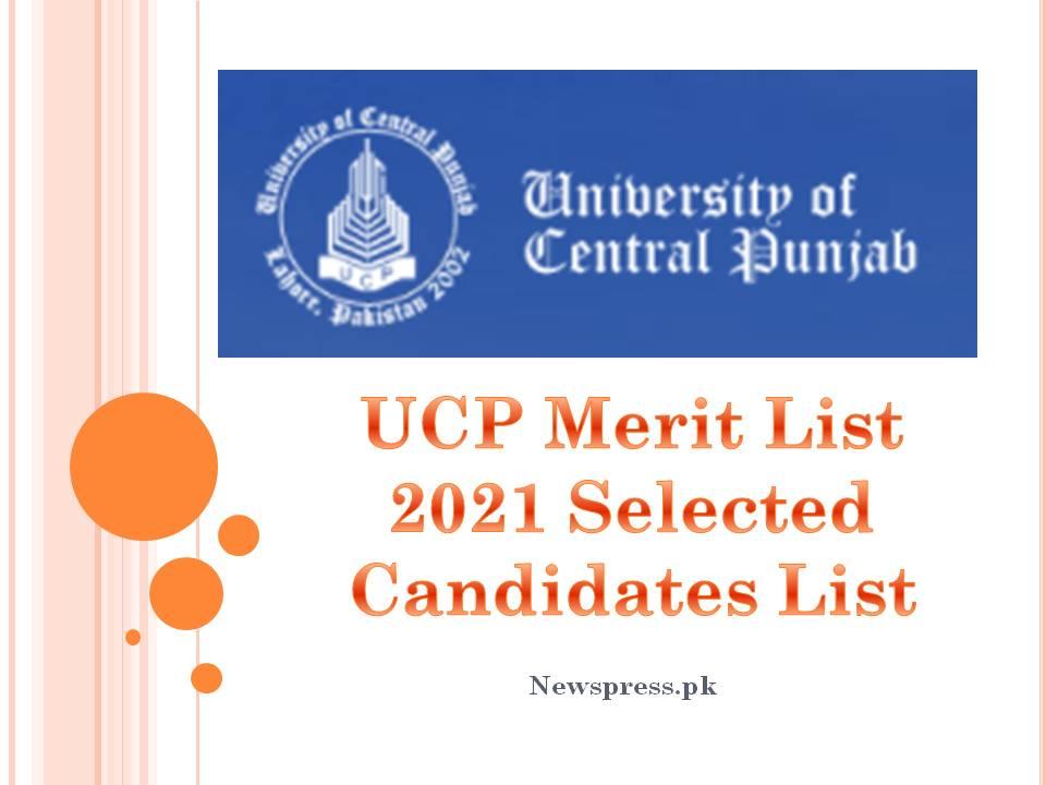 UCP Merit List 2021 Selected Candidates List