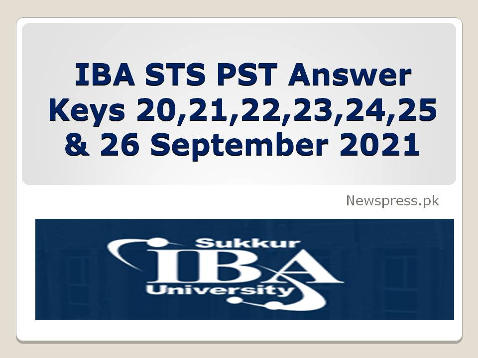 IBA STS PST Answer Keys 20,21,22,23,24,25 & 26 September 2021