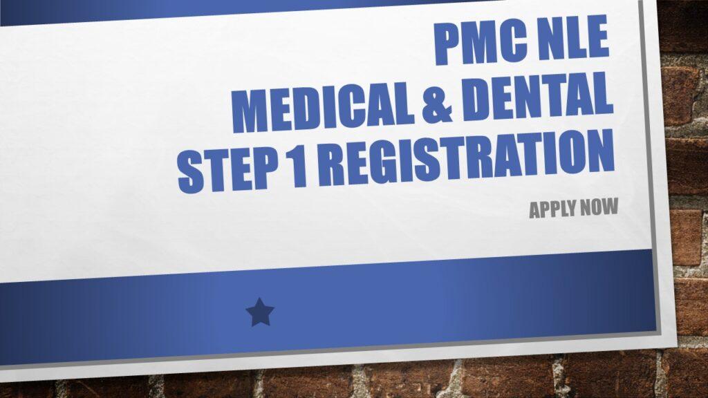 PMC NLE Medical & Dental Step 1 Registration Apply Now