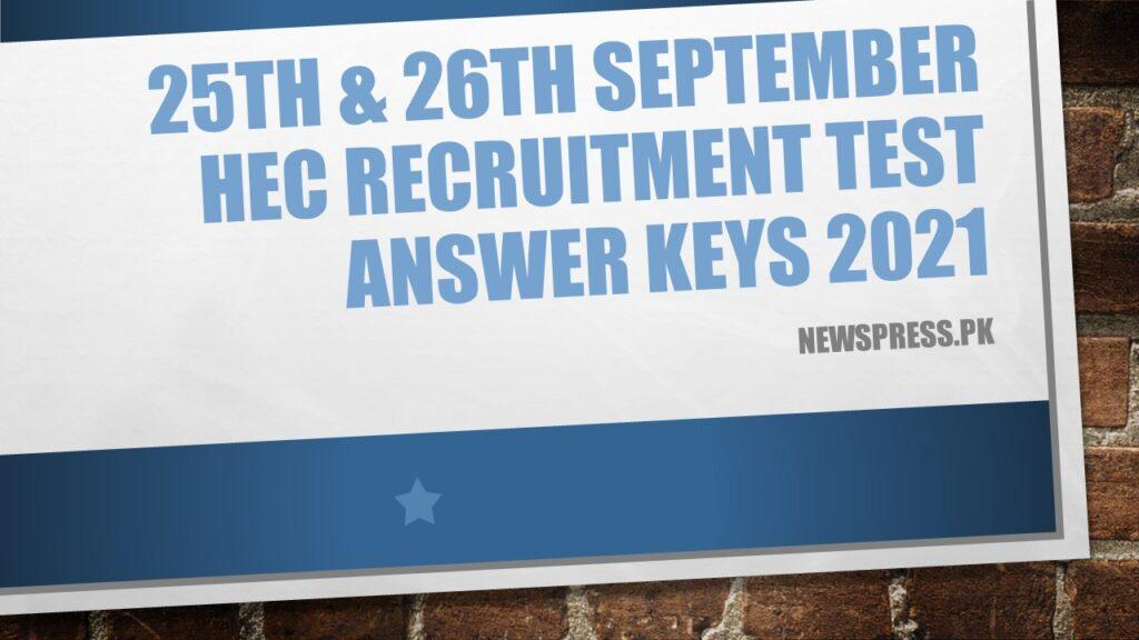 25th & 26th September HEC Recruitment Test Answer Keys 2021