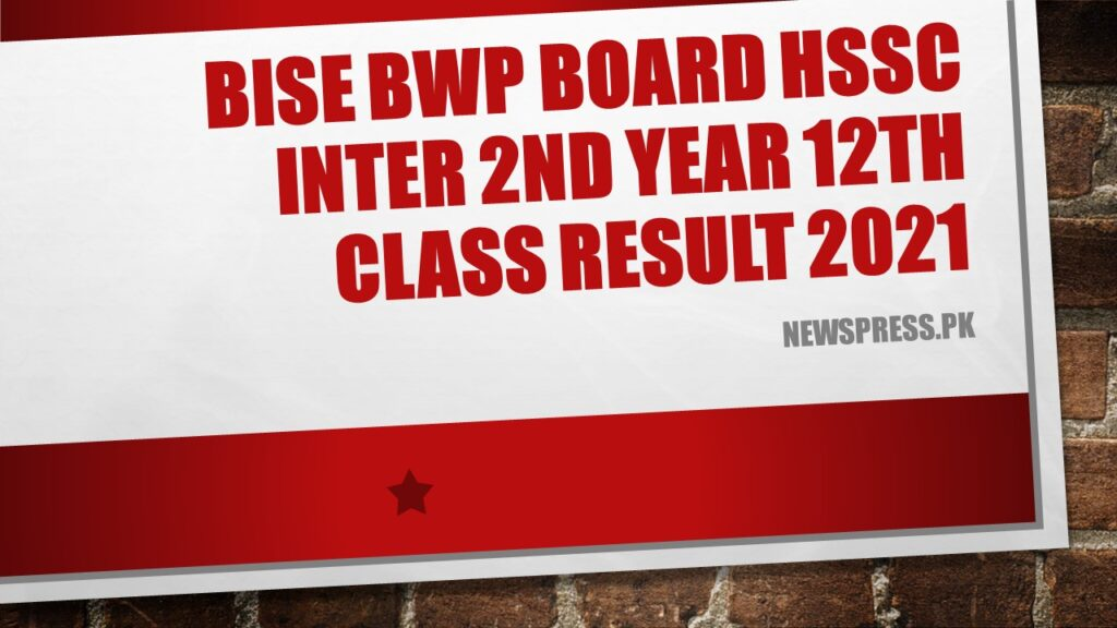 BISE BWP Board HSSC Inter 2nd Year 12th Class Result 2021