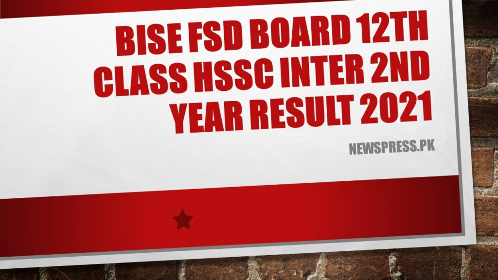 BISE FSD Board 12th Class HSSC Inter 2nd Year Result 2021