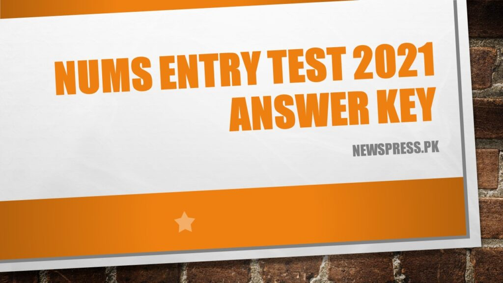 NUMS Entry Test 2021 Answer Key