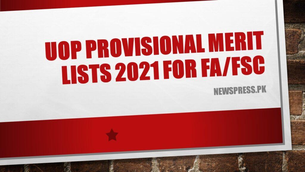 University of Peshawar UOP Provisional Merit Lists 2021 for FA/FSc